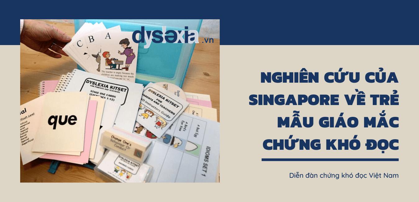 Nghiên cứu của Singapore về trẻ mẫu giáo mắc chứng khó đọc